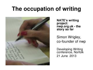 The occupation of writing