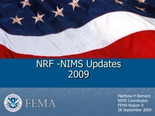 NRF -NIMS Updates 2009