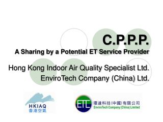 C.P.P.P. A Sharing by a Potential ET Service Provider