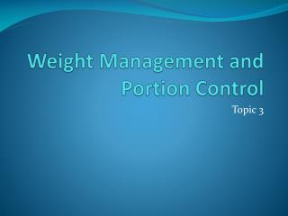 Weight Management and Portion Control