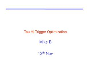 Tau HLTrigger Optimization