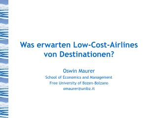 Was erwarten Low-Cost-Airlines von Destinationen?