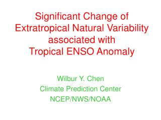 Significant Change of  Extratropical Natural Variability associated with  Tropical ENSO Anomaly