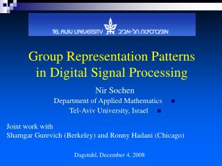 Group Representation Patterns in Digital Signal Processing