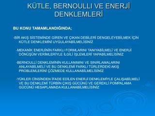 KÜTLE, BERNOULLI VE ENERJİ DENKLEMLERİ
