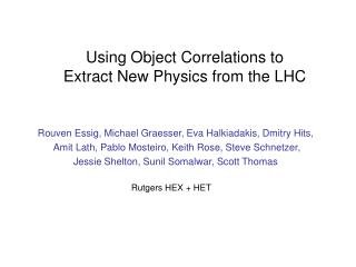 Using Object Correlations to  Extract New Physics from the LHC