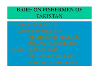 BRIEF ON FISHERMEN OF PAKISTAN