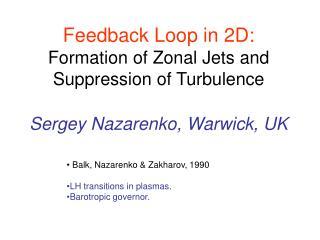 Balk, Nazarenko & Zakharov, 1990 LH transitions in plasmas. Barotropic governor.
