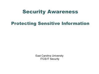 Security Awareness  Protecting Sensitive Information