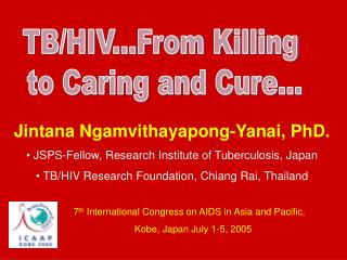 Jintana Ngamvithayapong-Yanai, PhD.  JSPS-Fellow, Research Institute of Tuberculosis, Japan