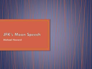 JFK's Moon Speech