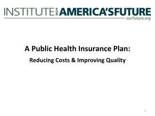 A Public Health Insurance Plan: