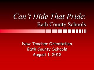 Can�t Hide That Pride :  Bath County Schools