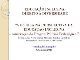 EDUCA��O INCLUSIVA. DIREITO � DIVERSIDADE