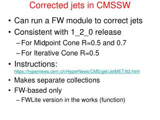 Corrected jets in CMSSW