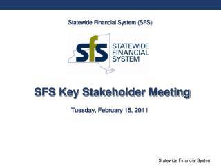 SFS Key Stakeholder Meeting