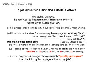 On jet dynamics and the  DIMBO  effect