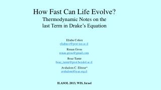 How Fast Can Life Evolve? Thermodynamic Notes on the  last Term in Drake's Equation
