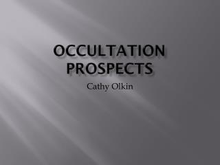 Occultation Prospects