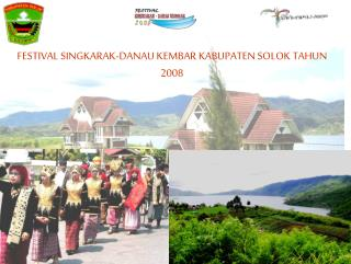 FESTIVAL SINGKARAK-DANAU KEMBAR KABUPATEN SOLOK TAHUN 2008