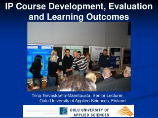 IP Course Development, Evaluation and Learning Outcomes