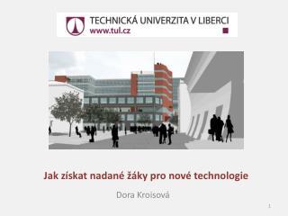 Jak získat nadané žáky pro nové technologie