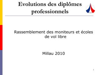 Evolutions des diplômes professionnels