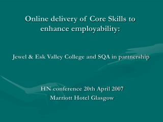 Online delivery of Core Skills to enhance employability: