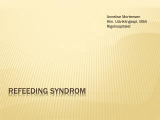 Refeeding  syndrom