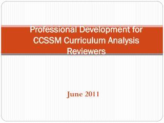 Professional Development for CCSSM Curriculum Analysis Reviewers