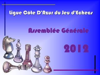 Ligue Côte D'Azur du Jeu d'Echecs