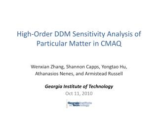 High-Order DDM Sensitivity Analysis of Particular Matter in CMAQ