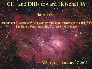 CH +  and DIBs toward Herschel 36