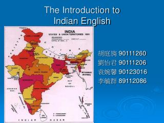 The Introduction to Indian English