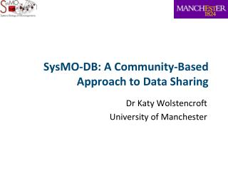SysMO-DB: A Community-Based Approach to Data Sharing