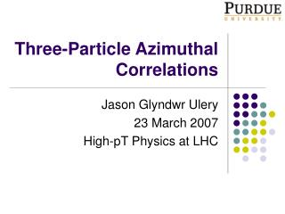 Three-Particle Azimuthal Correlations