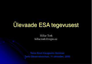 Ülevaade ESA tegevusest