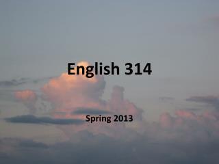 English 314