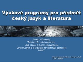 Výukové programy pro předmět český jazyk a literatura