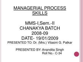 MANAGERIAL PROCESS SKILLS
