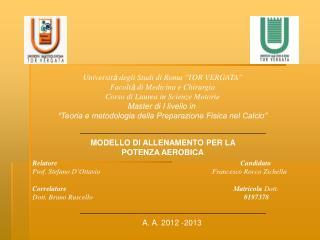 Universit à  degli Studi di Roma