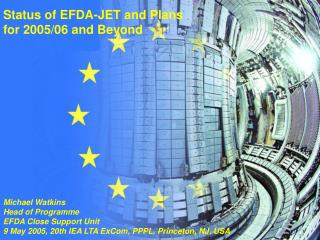 Status of EFDA-JET and Plans for 2005/06 and Beyond
