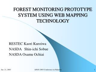 FOREST MONITORING PROTOTYPE SYSTEM USING WEB MAPPING TECHNOLOGY