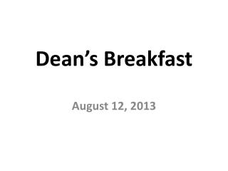 Dean's Breakfast