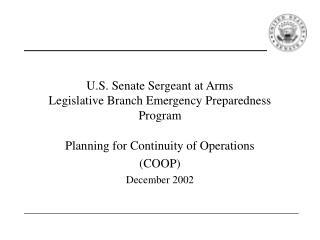 U.S. Senate Sergeant at Arms Legislative Branch Emergency Preparedness Program