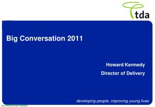 Big Conversation 2011