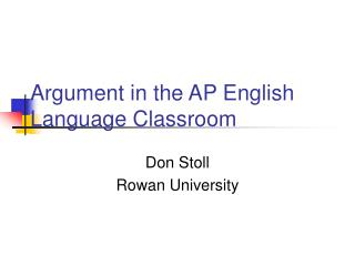 Argument in the AP English Language Classroom