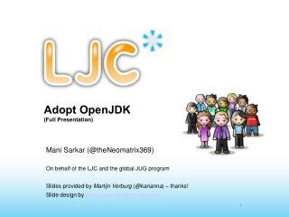 Adopt OpenJDK (Full Presentation)
