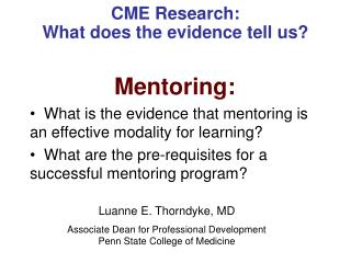 CME Research:   What does the evidence tell us?