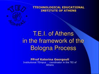Τ.Ε.Ι.  of Athens in the framework of the Bologna Process
